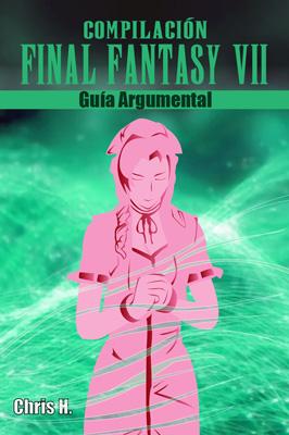 Final Fantasy VII Compilación