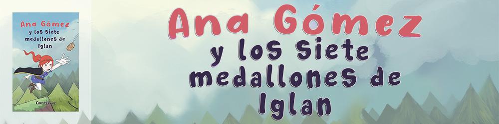 Banner de Ana Gómez y los siete medallones de Iglan