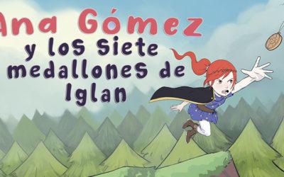 Ana Gómez y los siete medallones de Iglan