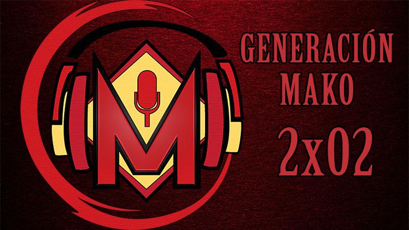 Generación Mako 2×02 – Cuadrilla de mamarrachos